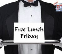Free Lunch Fridays!