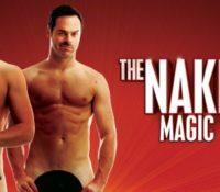 Naked Magic Show  5/17/16